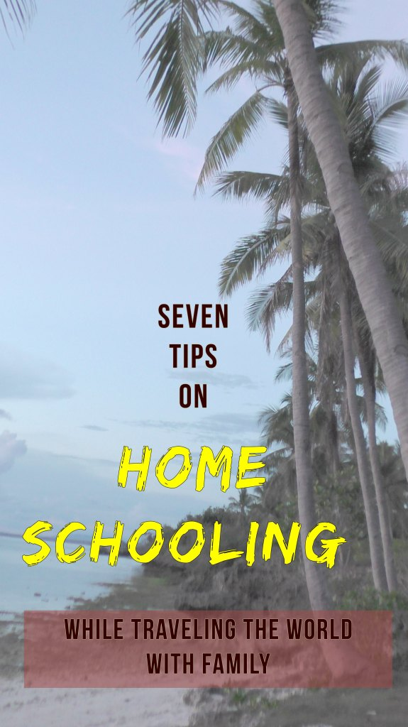 Seven tips family travel homeschooling